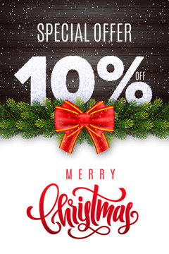 Merry Christmas lettering. Holiday sale 10 percent off. Numbers of snow on wood background with fir garland and red bow. Limited time only. Special offer