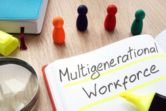 Multigenerational workforce written by pen on a note.