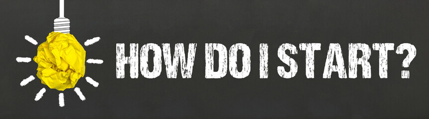 Obraz How do I start? - fototapety do salonu