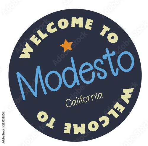 Welcome to Modesto California