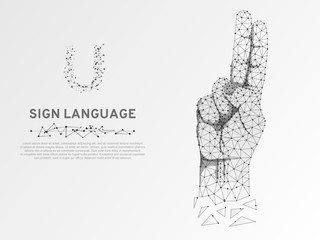Origami Sign language U letter, hand with two fingers pointing up. Polygonal low poly style. Deaf People silent communication alphabet. Connection wireframe. Isolated Vector on white background