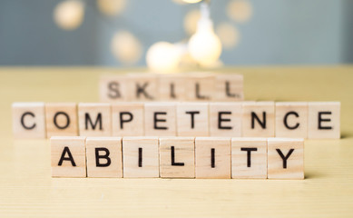 Skill Ability Competence, Business Words Quotes Concept