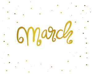 March handwriting lettering gold color vector illustration
