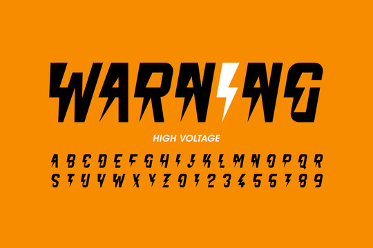 Warning! Hight voltage style font design, alphabet letters and numbers