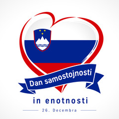 Love Republic of Slovenia, heart emblem: Dan samostojnosti in enotnosti. Flag of Slovenija with heart shape in national colors. Translate: Independence and Union Day 26 December. Vector illustration