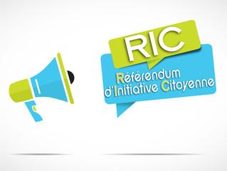 mégaphone : RIC  (Référendum d'Initiative Citoyenne)