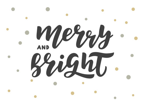 Merry and bright hand drawn lettering