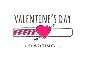 Progress bar with inscription - Valentines Day loading and heart shape with arrow in sketchy style. Vector illustration for t-shirt design, poster or valentines card.