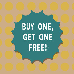 Word writing text Buy One Get One Free. Business concept for Promotion discount special offering in gift card Blank Seal with Shadow for Label Emblem Monogram Stamp Symbol Best Quality