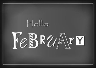 Lettering of Hello February with different letters in white on dark background stylized as chalk lettering for calendar, sticker, decoration, planner, diary, poster