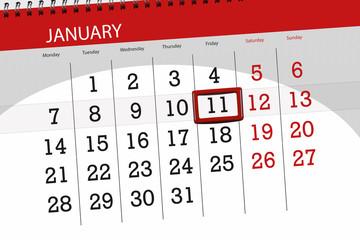 Calendar planner for the month january 2019, deadline day, 11, friday