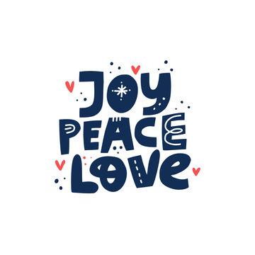 Joy Peace Love hand drawn vector lettering