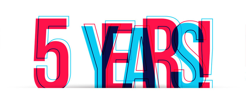 5 Years! Anniversary sign isolated on white