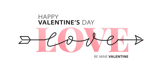 Happy Valentines Day. Be my Valentine. Love. Hand drawn text greeting card. Vector illustration.
