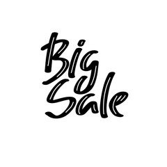 Big sale. Holiday sale, Christmas discount, new year special offer - great handdrawn lettering for markets, shops and shopping centres.