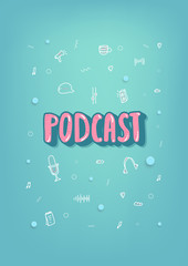 Podcast lettering with decoration. Vector design.