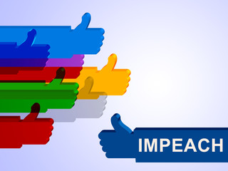 Impeach Thumbs Up Agreement To Remove Corrupt President Or Politician
