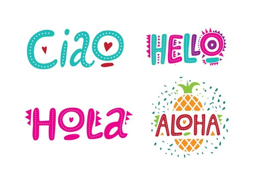 Set of greeting words in different languages, hello, hola, ciao, aloha