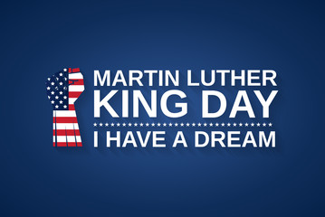 Martin Luther King day blue background with fist as USA flag. I have a dream. Vector illustration.