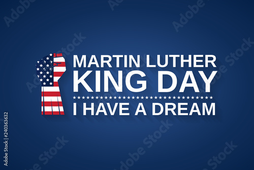 Martin Luther King Day Blue Background With Fist As Usa Flag I Have