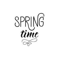 Spring time postcard. Seasonal phrase. Modern calligraphy. Isolated on white background. Ink illustration.