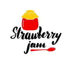 Inspirational lettering inscription strawberry jam.