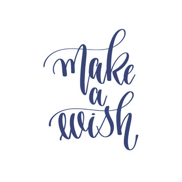 make a wish - hand lettering inscription text to winter holiday