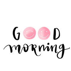 Good morning phrase, hand lettering text, handmade calligraphy