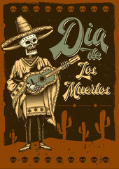 Original vector poster. Skeleton musician with a guitar in his hands. Mexican style