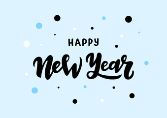 Hand drawn lettering phrase Happy New Year
