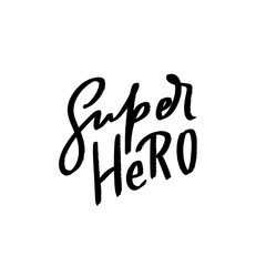 Hand drawn kids lettering super hero for print, card, poster, interior, decor, textile, t-shirt, bags.