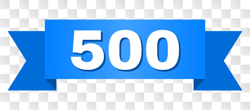 500 text on a ribbon. Designed with white caption and blue stripe. Vector banner with 500 tag on a transparent background.