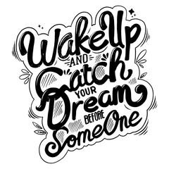 Zelfklevend Fotobehang Positive Typography Wake Up Quote