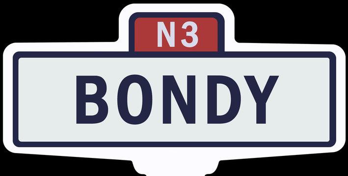 BONDY - Ancien panneau entrée d'agglomération