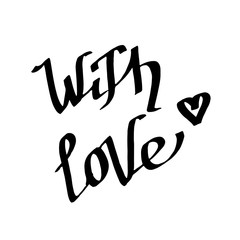 Vector With Love handwriting monogram calligraphy. Black and white engraved ink art. Isolated text illustration element.