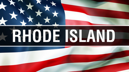 Rhode Island state on a USA flag background, 3D rendering. United States of America flag waving in the wind. Proud American Flag Waving, US Rhode Island state concept. US symbol and American Isl