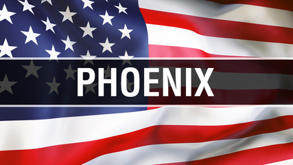 Phoenix city on a USA flag background, 3D rendering. United states of America flag waving in the wind. Proud American Flag Waving, US Phoenix city concept. US American symbol and Phoenix background