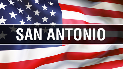 San Antonio city on a USA flag background, 3D . United states of America flag waving in the wind. Proud American Flag Waving, US San Antonio city concept. US American symbol and San Antonio background