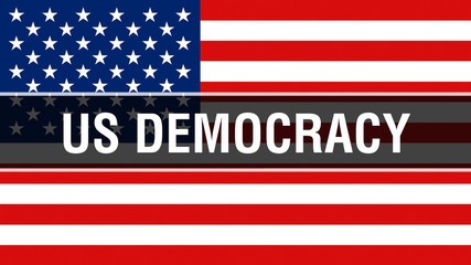 us democracy election on a USA background, 3D rendering. United States of America flag waving in the wind. Voting, Freedom Democracy, us democracy concept. US Presidential election banner background