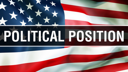 Politicalposition election on a USA background, 3D rendering. United States of America flag waving in the wind. Voting, Freedom Democracy, Politicalposition concept. US Presidential election