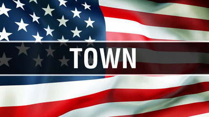 town on a USA flag background, 3D rendering. United States of America flag waving in the wind. Proud American Flag Waving, American town concept. US symbol with American town sign background