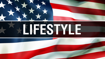 lifestyle on a USA flag background, 3D rendering. States of America flag waving in the wind. Proud American Flag Waving, American lifestyle concept. US symbol with American lifestyle sign background