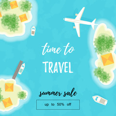 Summer vacation. The islands, ships and plane. Time to travel. Summer sale. Up to 50 off. Vector illustration - Vector.