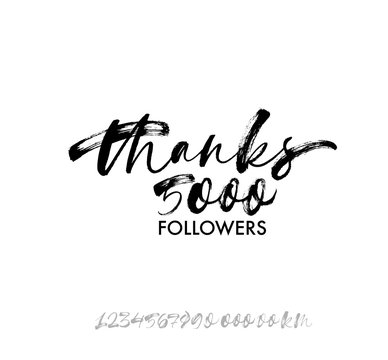 Thanks 5000 followers phrase. Lettering for social networks. Collection of numbers.