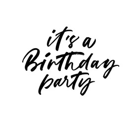 It's a Birthday party phrase. Vectorillustration of handwritten lettering.