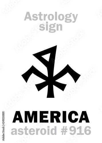 Astrology Alphabet: AMERICA, asteroid #916  Hieroglyphics