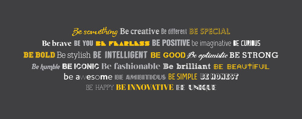 Be creative typography wall graphics. Be something writing in conceptual typography design.