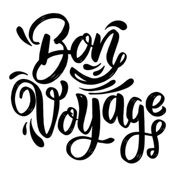 Bon Voyage. lettering phrase on white background. Design element for poster, card, banner.
