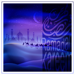 Ramadan kareem with beautiful arabic calligraphy and arabian land by riding on camels at night accompanied by sparkles of stars, mosque for illustrative islamic background