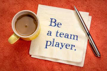 Be a team player advice
